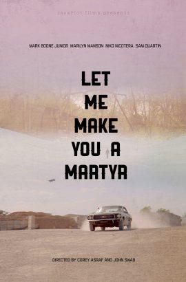 Let Me Make You a Martyr Film