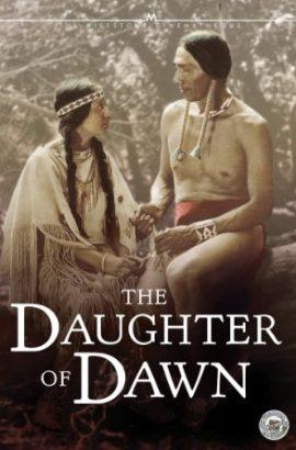The Daughter of Dawn Film
