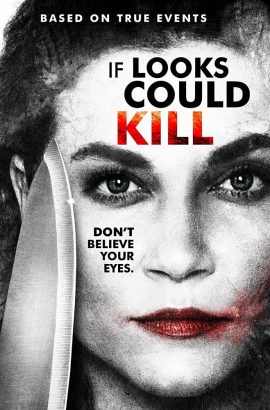 If Looks Could Kill Film