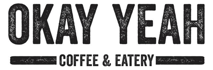 Okay Yeah Coffee & Eatery