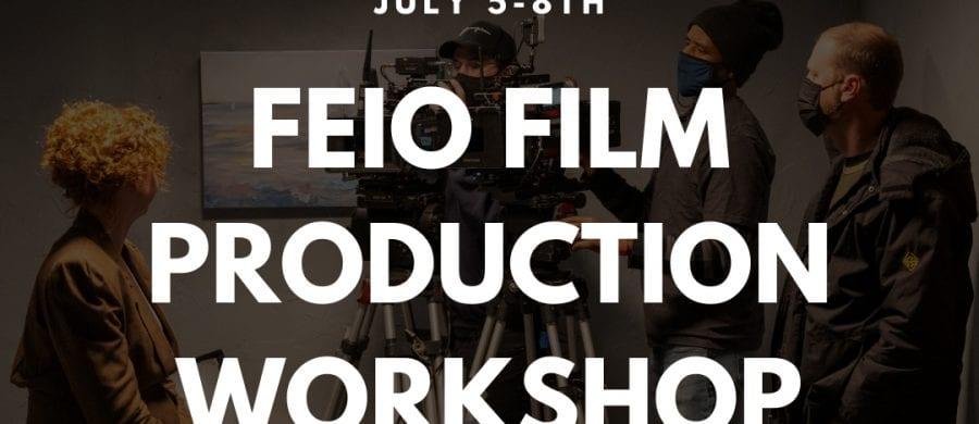 FEIO July Workshop
